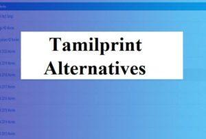 Tamilprint alternatives