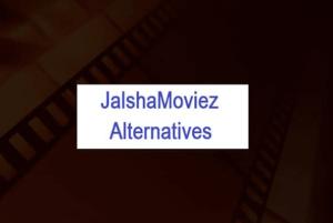 JalshaMoviez Alternatives