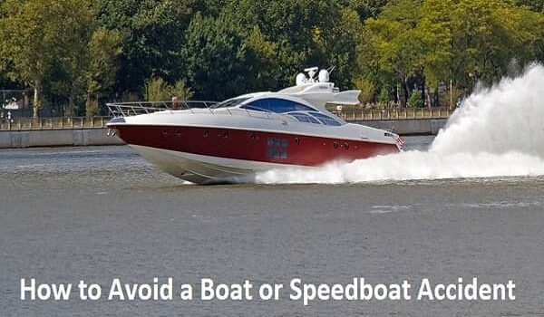 Avoid a Boat or Speedboat Accident
