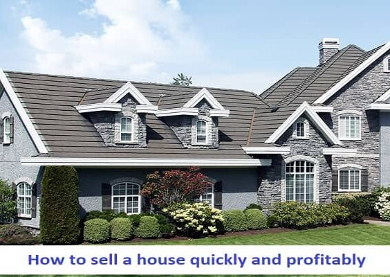 How to sell a house quickly and profitably