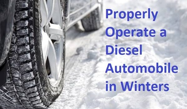 Properly Operate a Diesel Automobile in Winters